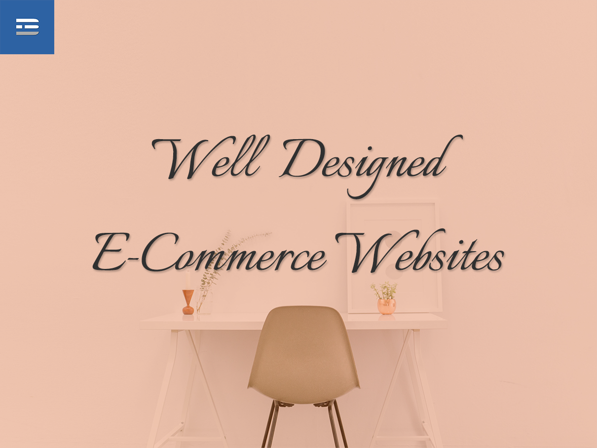 Well Designed E-Commerce Websites