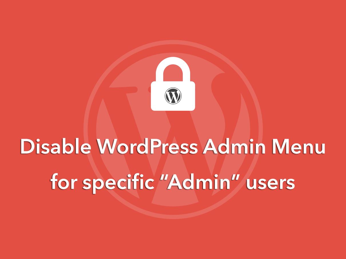 Disable-WP-Admin-Menu