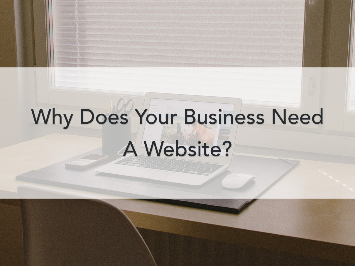 Why does your need a website