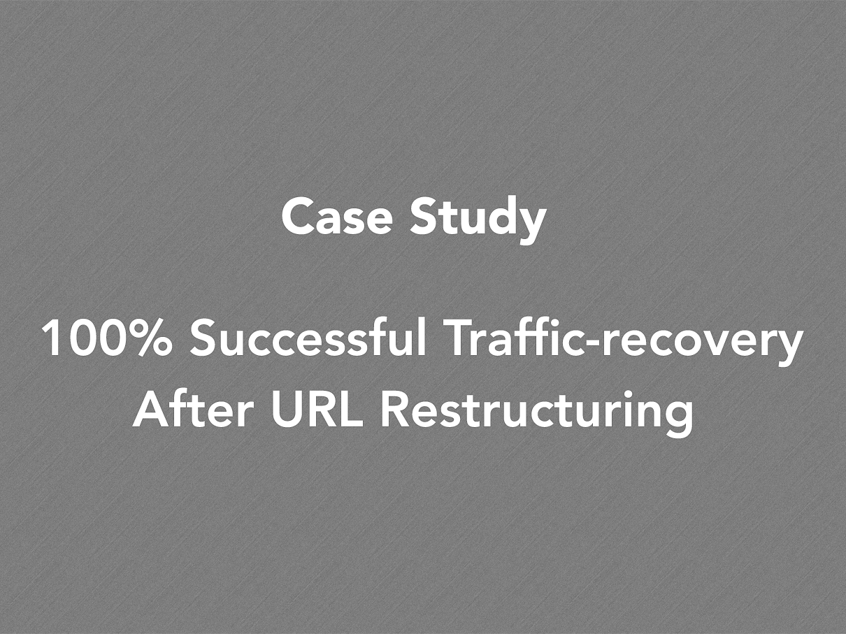 Traffic-recovery-with-URL-Restructuring