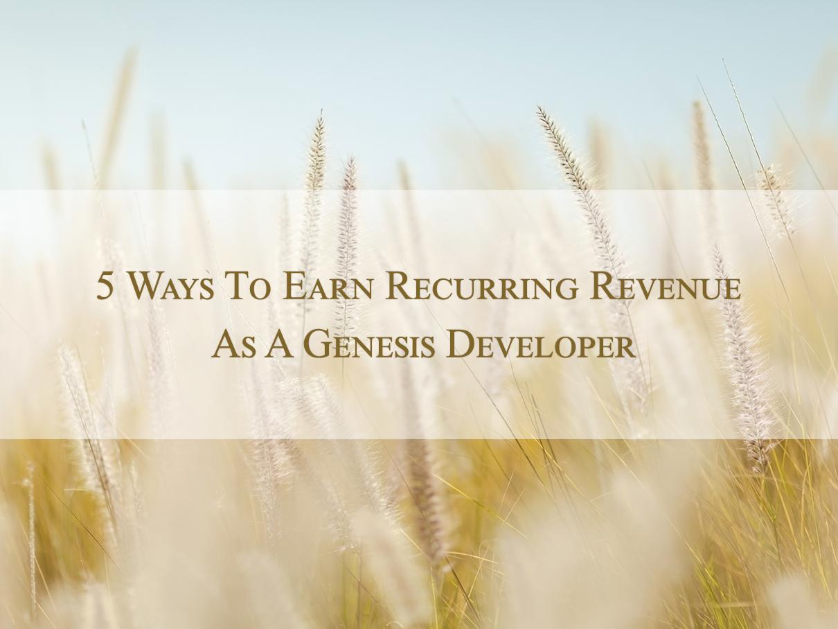 Recurring-revenue-for-genesis-developer