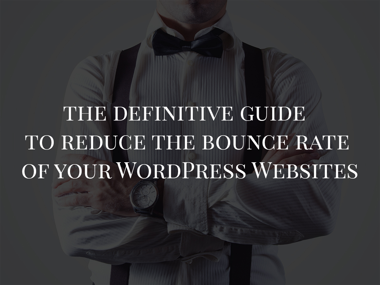 Reduce-bounce-rate-for-wordpress-website