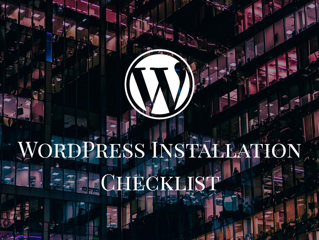 wordpress installation checklist