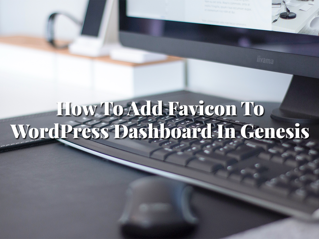 favicon for WordPress backend with Genesis