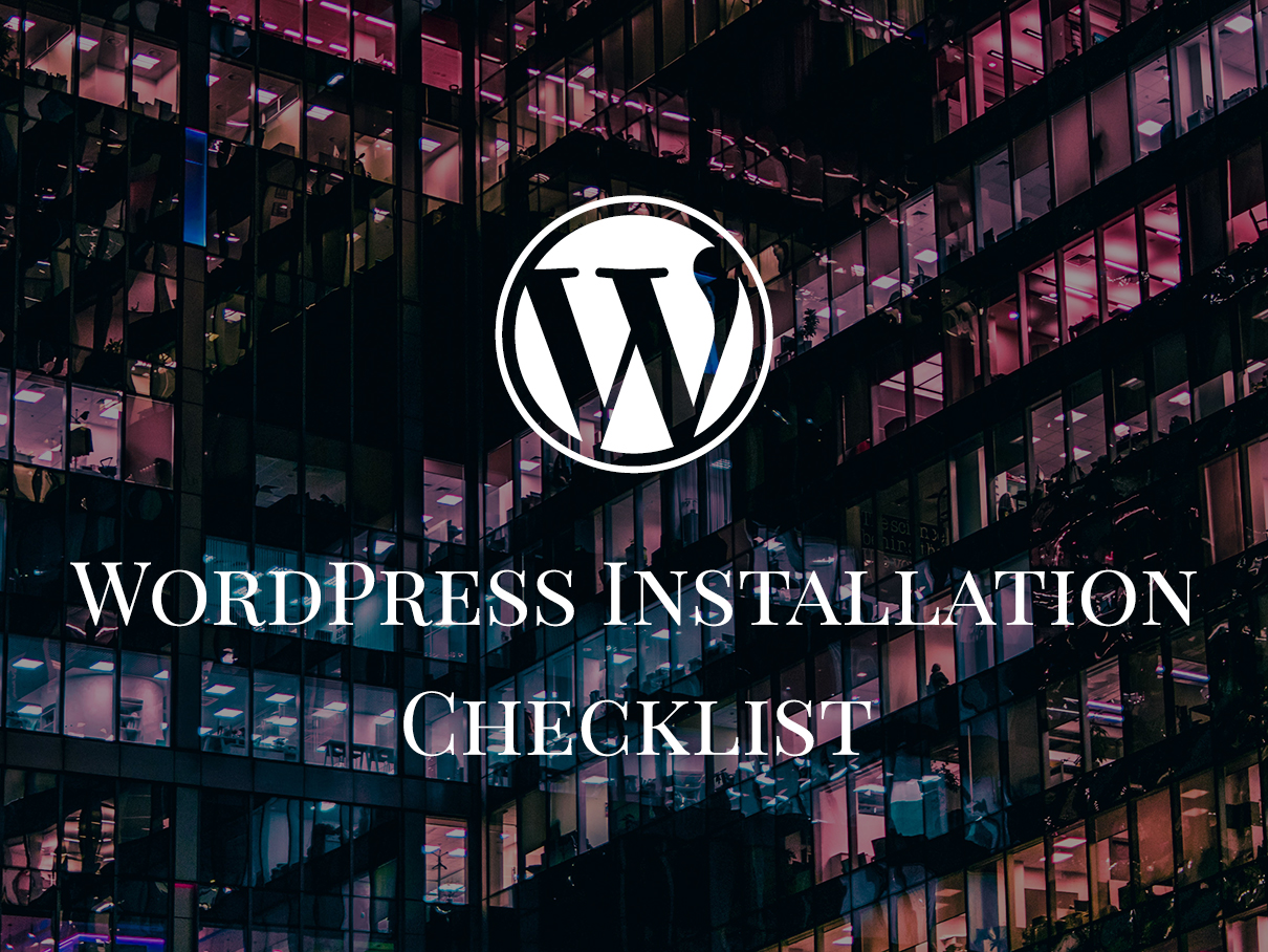 wordpress installation checklist