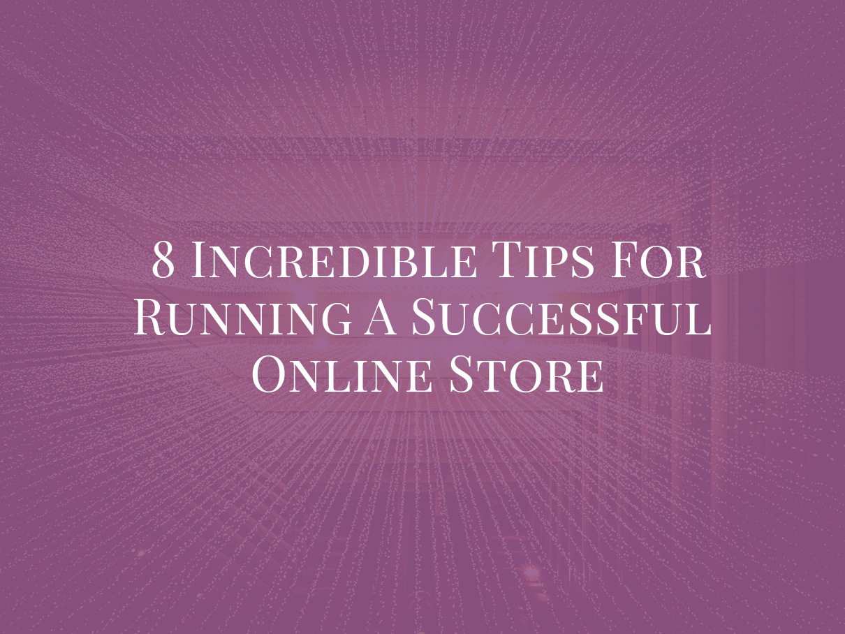 Tips for running successful online store