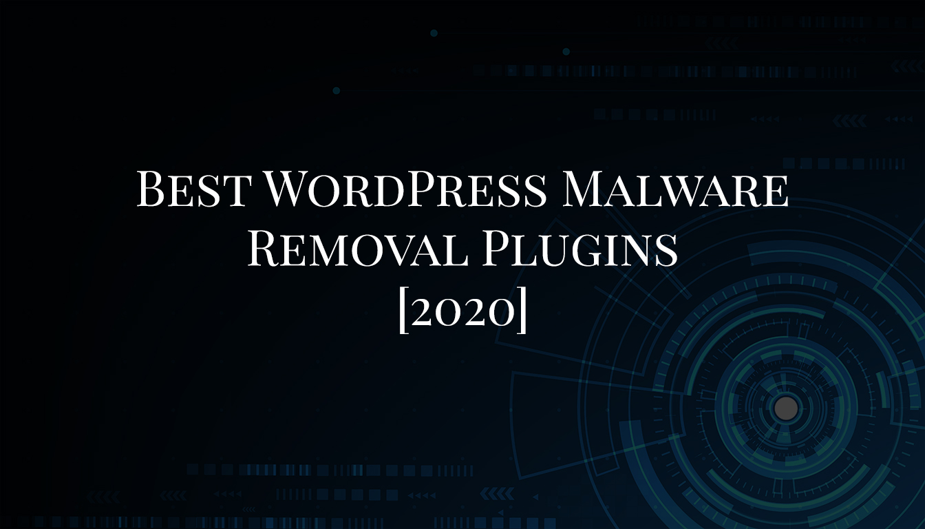 Best WordPress Malware Removal Plugins